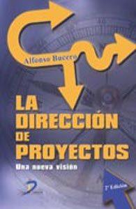 Libro La direccion de proyectos: una nueva visión