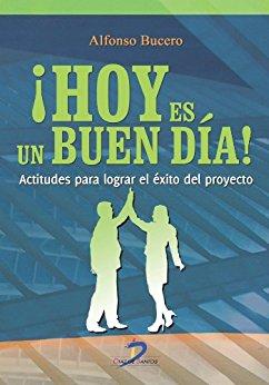 Hoy es un buen día, libro de Alfonso Bucero